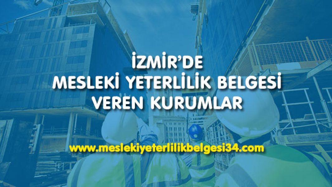 Mesleki Yeterlilik Belgesi İzmir